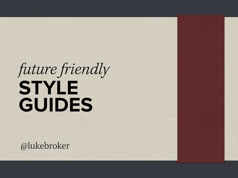 Talks. Conference Presentations About Style Guides.